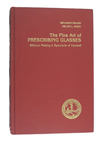 9780960047222: The Fine Art of Prescribing Glasses Without Making a Spectacle of Yourself