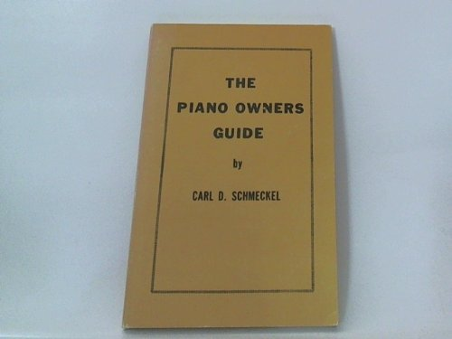 9780960050819: The Piano Owners Guide