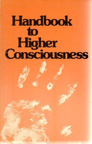 9780960068821: Handbook to Higher Consciousness