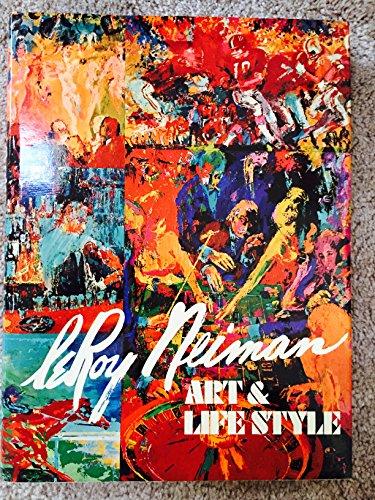 LEROY NEIMAN: ART & LIFESTYLE: Neiman, LeRoy