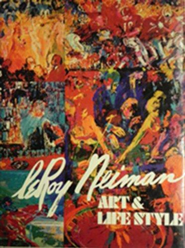 LeRoy Neiman: Art & Life Style: LeRoy Neiman