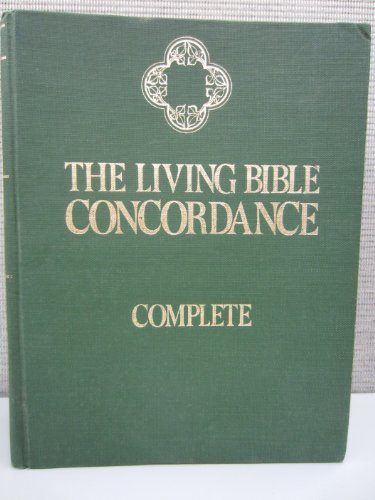 9780960069422: The living Bible concordance; complete,
