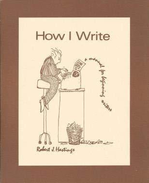 How I Write: Robert J. Hastings
