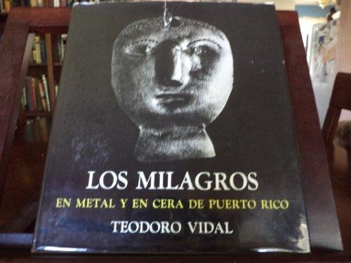 9780960071418: Los milagros en metal y en cera de Puerto Rico.
