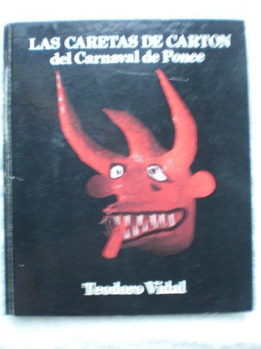 9780960071432: Las caretas de carton del Carnaval de Ponce (Spanish Edition)