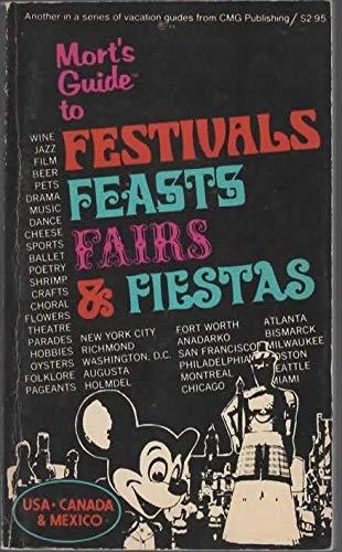 Mort's Guide to festivals, feasts, fairs & fiestas: U.S.A., Canada, Mexico: Barish, Mort