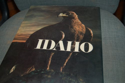 Idaho - A Pictorial Overview, Special Bicentennial Edition July 4, 1976: Beatty, Robert O.