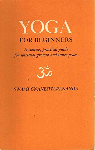 9780960082612: Yoga for Beginners: Concise, Practical Guide for Spiritual Growth and Inner Peace