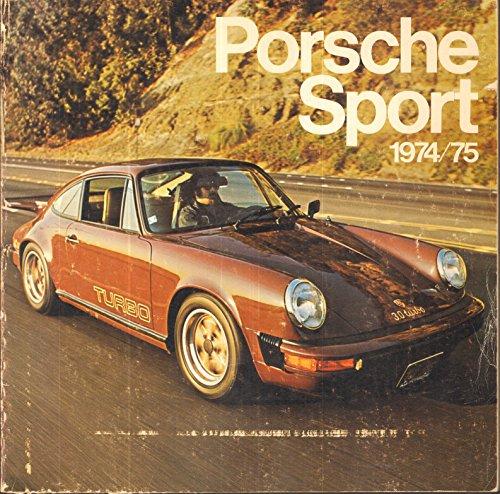 Porsche sport, 1974/1975 (9780960083213) by Joe Rusz