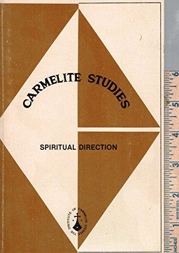 Carmelite Studies: Spiritual Direction (v. 1): Ics Pubns