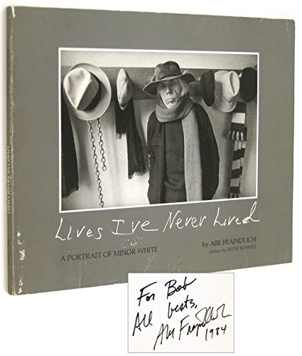 9780960088430: Lives I'Ve Never Lived: A Portrait of Minor White