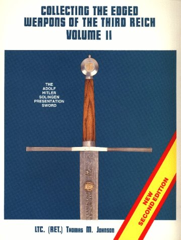 9780960090624: Collecting the Edged Weapons of the Third Reich: 002