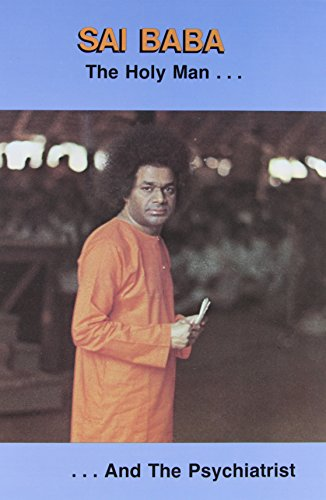 9780960095810: Sai Baba the Holy Man and the Psychiatrist