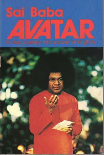 9780960095827: Sai Baba Avatar: A New Journey into Power and Glory