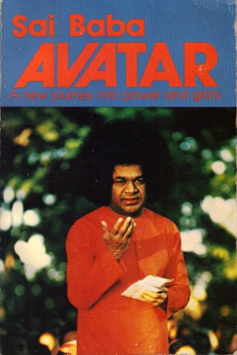 9780960095834: Sai Baba Avatar: A New Journey into Power and Glory