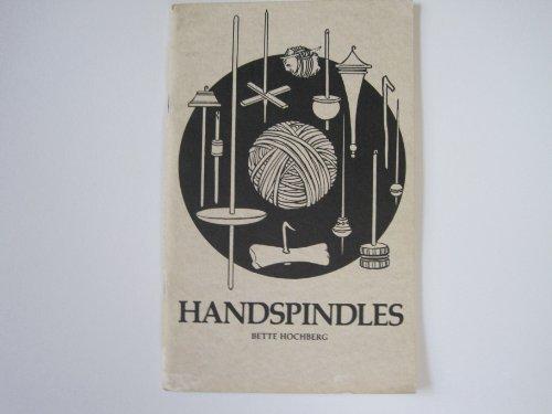 9780960099023: Handspindles