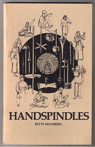 Handspindles: Hochberg, B.