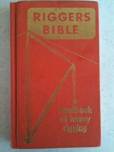 9780960099214: Riggers Bible
