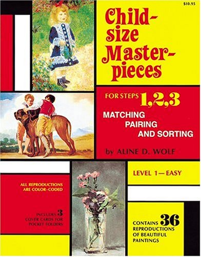 9780960101672: Child Size Masterpieces of Steps 1, 2, 3 - Matching, Pairing, and Sorting - Level 1 Easy