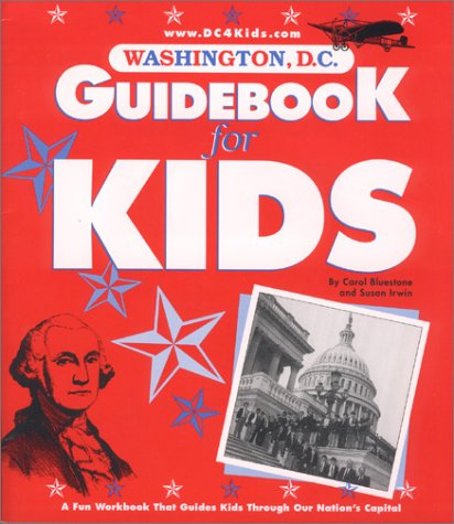 9780960102259: Washington, D.C. Guidebook for Kids, 2000 Edition