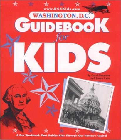 9780960102266: Washington, D.C. Guidebook for Kids
