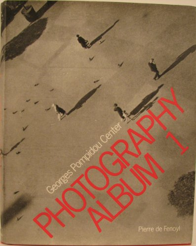 Photography Album One (0960106839) by Centre Georges Pompidou