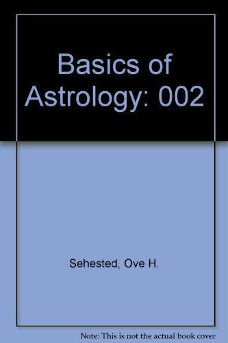 9780960108022: The Basics of Astrology, Vol. 2