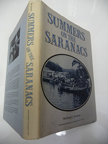 9780960115860: Summers on the Saranacs
