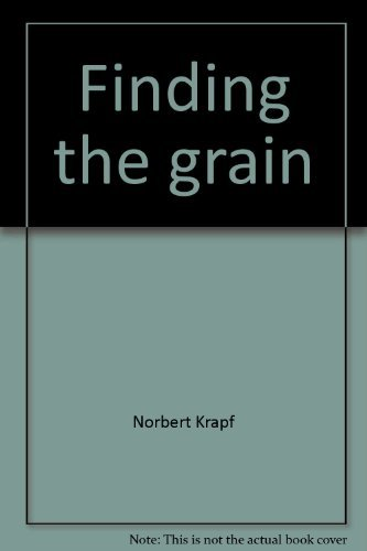 9780960124619: Finding The Grain