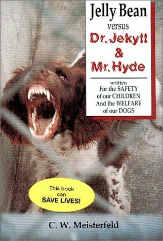 Jelly Bean versus Dr. Jekyll & Mr.: C. W. Meisterfeld,