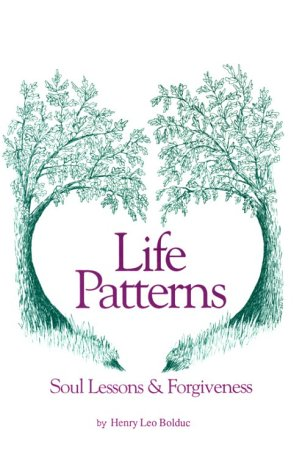 9780960130245: Life Patterns, Soul Lessons and Forgiveness