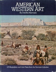 9780960132218: 002: American Western Art: A Collection of One Hundred Twenty-Five Western Paintings and Sculpture With Biographies of the Artists