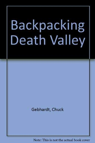 9780960141029: Backpacking Death Valley