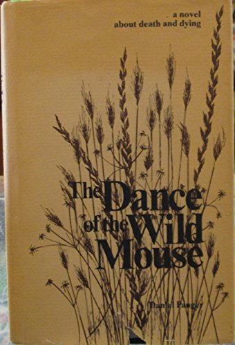 9780960142842: The Dance of the Wild Mouse
