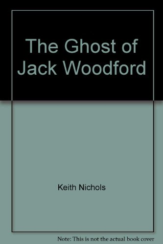 The Ghost of Jack Woodford: Keith Nichols