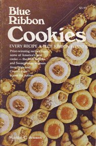 9780960165629: Blue Ribbon Cookies: Every Recipe a Blue Ribbon Winner
