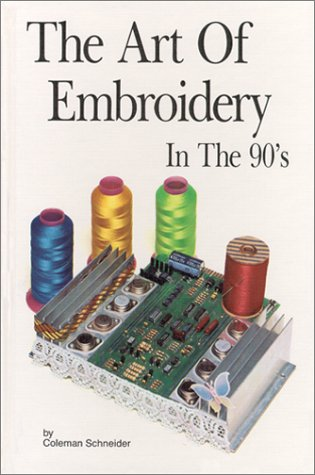 9780960166244: The Art of Embroidery in the Nineties