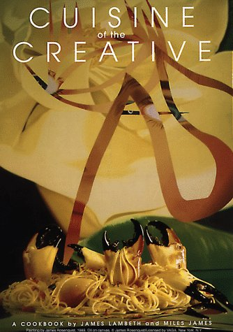 SIGNED X 2 Cuisine of the Creative: A Cookbook