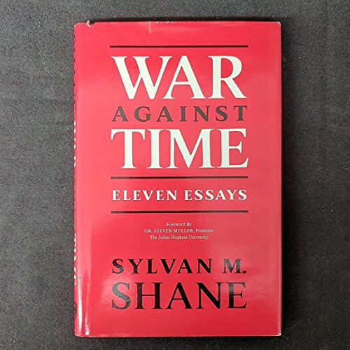 War Against Time: Eleven Essays