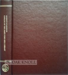 The James Ford Bell Library an Annotated Catalog of Original Source Materials Relating to the ...