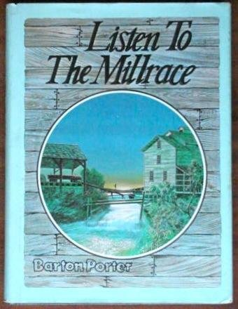 Listen to the Millrace: Porter, Barton