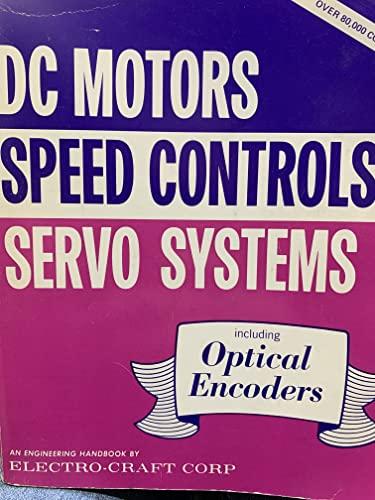 9780960191406: DC Motors Speed Controls Servo Systems: An Engineering Handbook