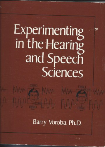 9780960197019: Experimenting in the hearing and speech sciences