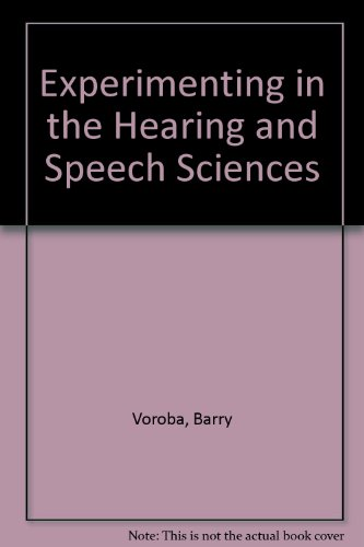 9780960197026: Experimenting in the Hearing and Speech Sciences