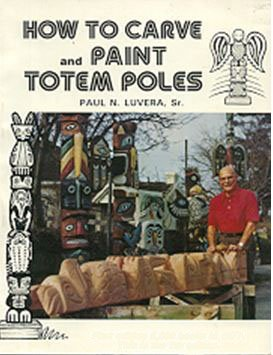9780960200603: How to Carve and Paint Totem Poles