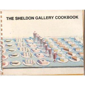 9780960201815: The Sheldon Memorial Art Gallery Cookbook