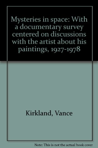 9780960218417: Mysteries in space: With a documentary survey centered on discussions with the artist about his paintings, 1927-1978