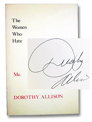 The Women Who Hate Me. Signed: Dorothy Allison