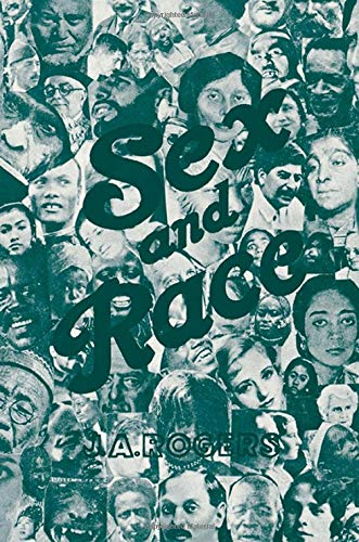 002: Sex and Race: A History of: Rogers, J. A.