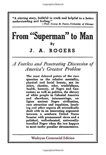"From ""Superman"" to Man: Rogers, J. A."